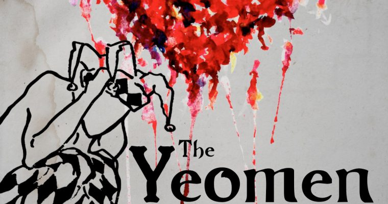 The Yeomen of the Guard – Tickets on Sale Now!